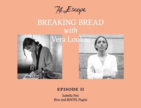 vera loulou isabella poti breaking bread