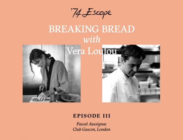 pascal aussignac vera loulou breaking bread